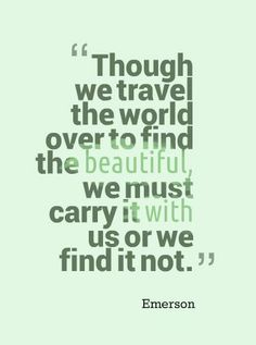 """""""Best travel quotes"""" Get inspired for your next adventure: http://www.thewondermap.com/category/adventure-trips/"""