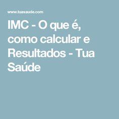 IMC - O que é, como calcular e Resultados - Tua Saúde