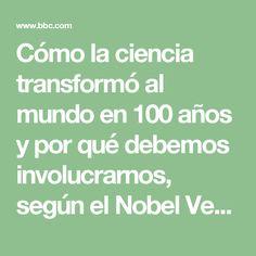 Cómo la ciencia transformó al mundo en 100 años y por qué debemos involucrarnos, según el Nobel Venki Ramakrishnan - BBC Mundo