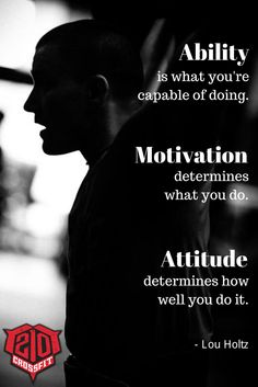 Photo by Bryan Davis Crossfit Posters, Lou Holtz, Sport Motivation, Play Hard, Life Lessons, Work Hard, Attitude, Soccer, Strong