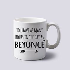 You Have As Many Hours in the Day As Mug Cup Two Sides 11 Oz Ceramics Mug http://www.amazon.com/dp/B00XJ5DXBG/ref=cm_sw_r_pi_dp_ImUuvb1J08GBB