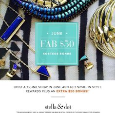 Hostess Bonus Days!!  Get an extra $50 in free jewelry (on top of our normal rewards, which are $250 on average). Host a June trunk show with me