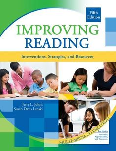 Improving Reading: Interventions, Strategies, and Resources W/ CD by JOHNS  JERRY, http://www.amazon.com/dp/0757568335/ref=cm_sw_r_pi_dp_sWUfqb1J4PPDJ