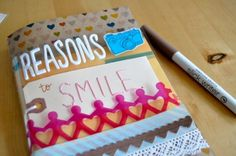 Reasons to smile book. I need to make one of these!