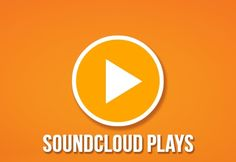 Increase Plays on SoundCloud for Cheap
