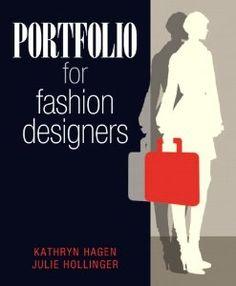 Portfolio for Fashion Designers: Kathryn Hagen, Julie Hollinger: 9780135020470: Amazon.com: Books