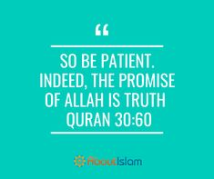 The promise of Allah is true.
