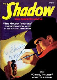 "The Shadow ""Who knows what evil lurks in the hearts of men? The Shadow Knows!"" The Shadow returns to action in The Shadow Pulp Fiction Reprints and in Old Time Radio The Shadow Radio Broadcasts."