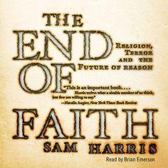 The End of Faith (Unabridged) [Unabridged Nonfiction] - Sam...: The End of Faith (Unabridged) [Unabridged… #ReligionampSpirituality