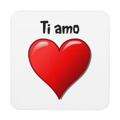 "parleremo - language - languages - italian |  ""Ti amo"" - ""I love you"" in Italian Coasters"