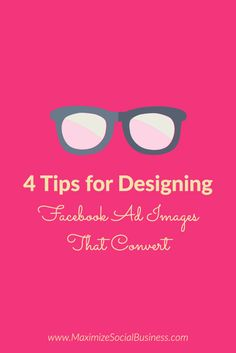 4 Tips for Designing Facebook Ad Images That Convert