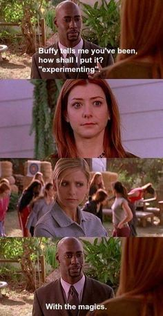 Buffy The Vampire Slayer. Willow experimenting :p