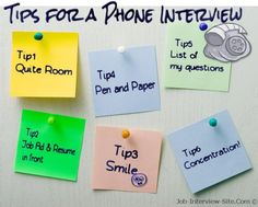 These are some tips on how to be prepared for a phone interview.