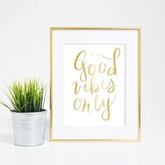 Gold Good Vibes Only Typography Print