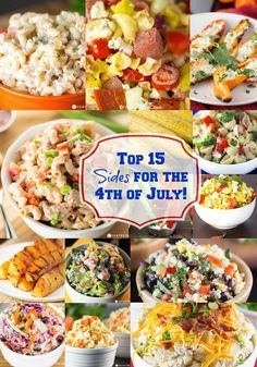 The top 15 side dish recipes for your of July party! These side dishes work well for any summer BBQ or get together you host this season. 4th Of July Desserts, Fourth Of July Food, 4th Of July Party, July 4th, 4th Of July Food Sides, Fourth Of July Recipes, Patriotic Party, Patriotic Decorations, Food Dishes