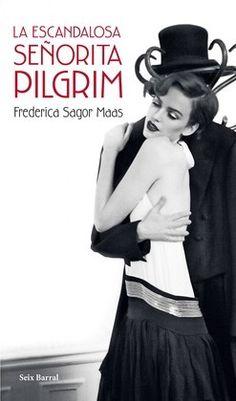 Descargar La escandalosa señorita Pilgrim de Frederica Sagor Maas #404732 - Libro Bello