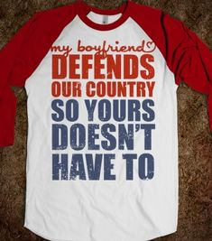 My Boyfriend Defends Our Country (So Yours Doesn't Have To) (Baseball Tee) - Military Girlfriends & Wives - Skreened T-shirts, Organic Shirts, Hoodies, Kids Tees, Baby One-Pieces and Tote Bags