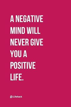 A negative mind will
