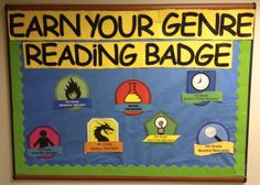 Earn Your Genre Badge Display Maybe with stickers from Demco for a chart... a modified genre challenge? Hmmm...