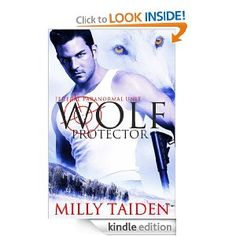 Amazon.com: Wolf Protector (Federal Paranormal Unit Book 1) eBook: Milly Taiden: Kindle Store
