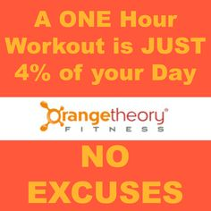Motivation Orange Theory Fitness Burn 500 1000 Per Your One Hour Workout And