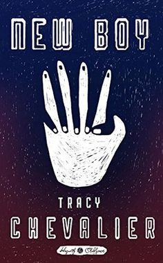 Book Review: New Boy by Tracy Chevalier