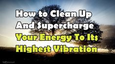 Abraham Hicks How to Clean Up And Supercharge Your Energy To Its Highest Vibration - YouTube