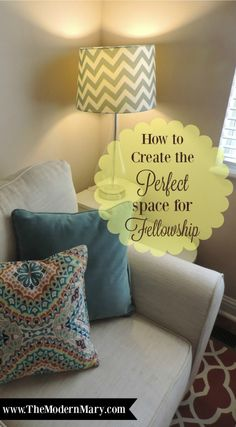 Create a space that is perfect for fellowship--in just four easy steps!