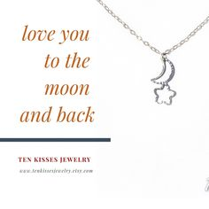 """Love you to the moon and back"" - give a gift to remember - sterling silver vintage style heirloom jewelry"