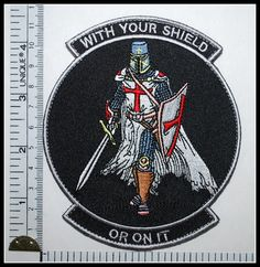 With Your Shield or on It Templar Knights Patch Crusader Tactical Military Devru | eBay