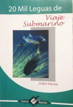 20 MIL LEGUAS DE VIAJE SUBMARINO Autor: Julio Verne