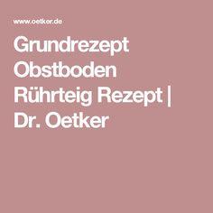 Grundrezept Obstboden Rührteig Rezept   Dr. Oetker
