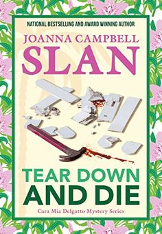 Tear Down and Die (Cara Mia Delgatto Mystery Series Book 1) - Kindle edition by Joanna Campbell Slan. Mystery, Thriller & Suspense Kindle eBooks @ Amazon.com.