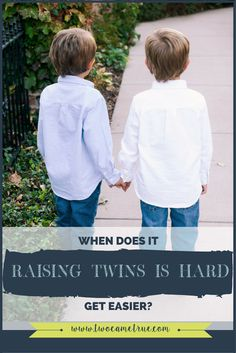 Every experienced twin mom will tell you that raising twins gets easier. But does it? The simple answer, to be quite frank….NO! You just get better at it!