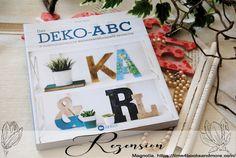 """""""Das Deko-ABC - 35 außergewöhnliche Buchstabenelemente gestalten"""" von Krista Aasen · time4booksandmore.com Magnolia, Letters, Deko, Magnolias"""