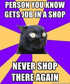 Anxiety Cat..yeahhhh..it's sad how much we have in common!