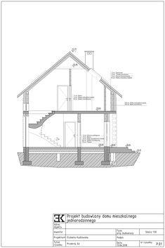 Przekrój, fundament, schody, dach / Дом в разрезе, фундамент, крыша Residential Architecture, Floor Plans, Projects, Floor Plan Drawing