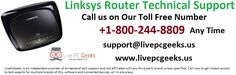 #Linksys #Router #Technical #Support Service For All Issues : +1-800-244-8809