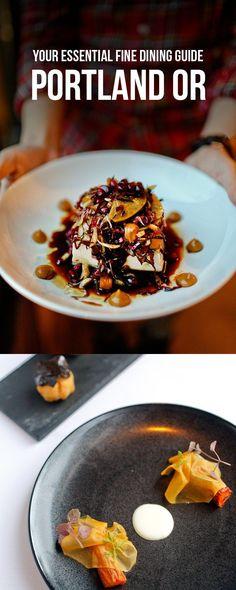 essential guide to fine dining in portland oregon localadventurer com