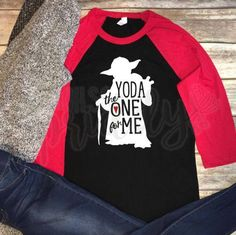 Valentines day vinyl shirt - Quotes T Shirt - Ideas of Quotes T Shirt - Yoda the One for me Valentines Day Valentine Custom Vinyl T-Shirt Vinyl Shirt Baseball Tee Raglan Tee Inspirational Quote Quote Tee Valentines Gifts For Boyfriend, Valentines For Boys, Homemade Valentines, Valentines Day Shirts, Disney Valentines, Valentine Nails, Valentine Box, Valentine Ideas, Valentine Decorations