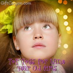 Top Toys for Nine Year Old Girls for 2016