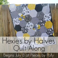 Pieces by Polly: Hexies by Halves Quilt-Along Starting July 8th