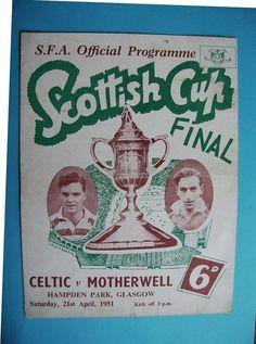 CELTIC v MOTHERWELL 1951 SCOTTISH CUP FINAL PROGRAMME ORIGINAL / OFFICIAL | eBay