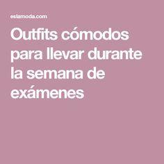 Outfits cómodos para llevar durante la semana de exámenes