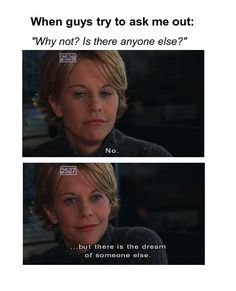no. but there is the dream of someone else <3 #You've Got Mail
