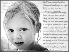 Children are ore than their ability to sleep through the night. They are more than their willingness to instantly obey. They are ore than a grade. They are ore than a mood. They are more than they display at any given moment, ore than what we see on the surface. They are human beings. Messy and beautiful, wild and compassionate, and worth getting to know, not just getting to mind. Let's look a little deeper today at what it means to be a child, not just what it takes to raise one.