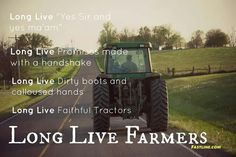 Long live the country Farm Girl Quotes, Farmer Quotes, Country Girl Quotes, Country Girls, Girl Sayings, Cowboy Sayings, Country Sayings, True Sayings, Country Strong