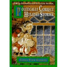 """""""Injecting our popular holiday fables with a modern perspective is no easy task, ... Garner joyfully frees these holiday tales from sexism, ageism, religious imperialism, and every other sorry vestige of our flawed, low-consciousness past.""""  Story titles inlude 'Twas the Night Before Solstice, Frosty the Persun of Snow, and Rudolph the Nasally Empowered Reindeer plus two more.  Great fun!"""