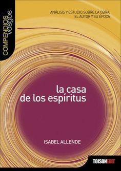 12 La Casa De Los Espíritus The House Of Spirits Isabel Allende Ideas Learning Spanish Spanish Kids A Level Spanish