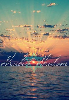 Shabat Shalom.